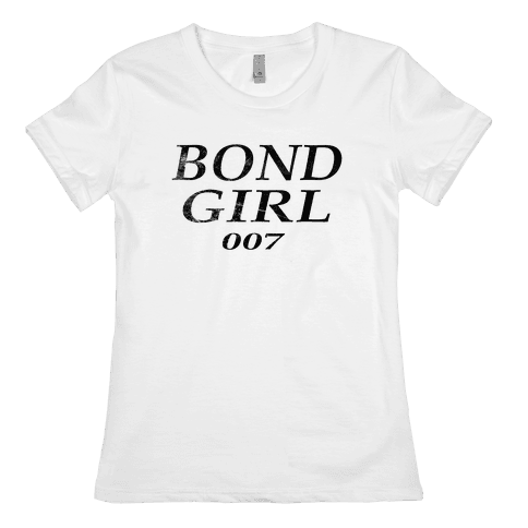 Bond Girl Womens T-Shirt