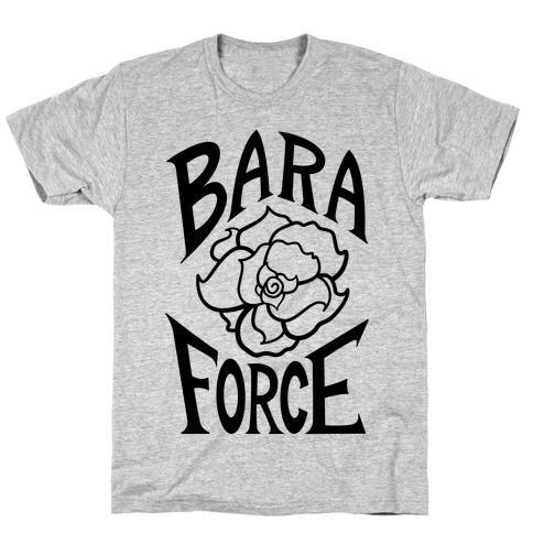 BARA FORCE T-Shirt
