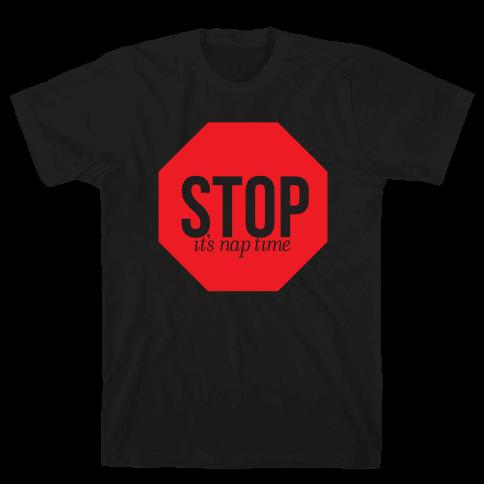 It's Nap Time Mens T-Shirt