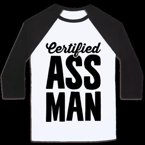 Certified Ass Man