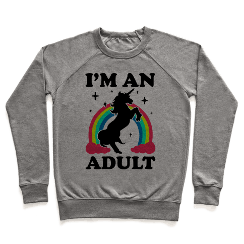 I'm An Adult Pullover