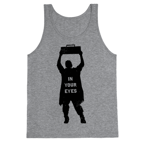 He'll Say Anything Tank Top