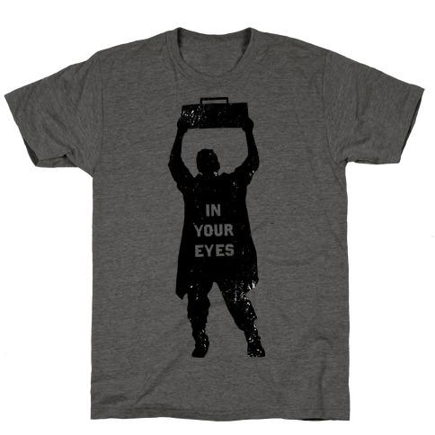 He'll Say Anything T-Shirt