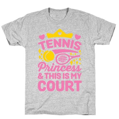Tennis Princess T-Shirt