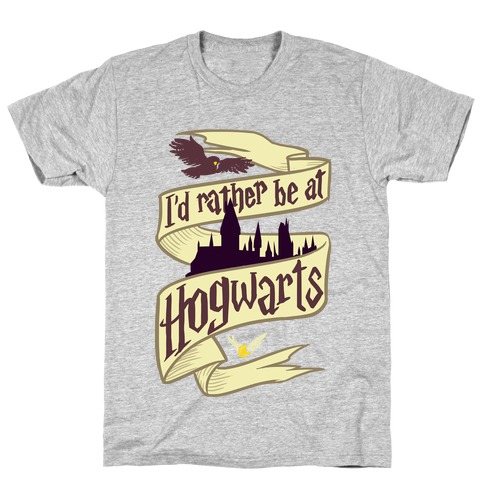 I'd Rather Be at Hogwarts Mens T-Shirt