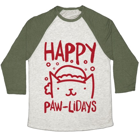 Happy Paw-lidays  Baseball Tee