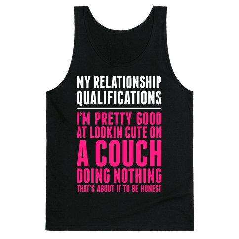 Relationship Qualifications Tank Top