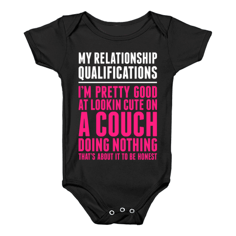 Relationship Qualifications Baby Onesy
