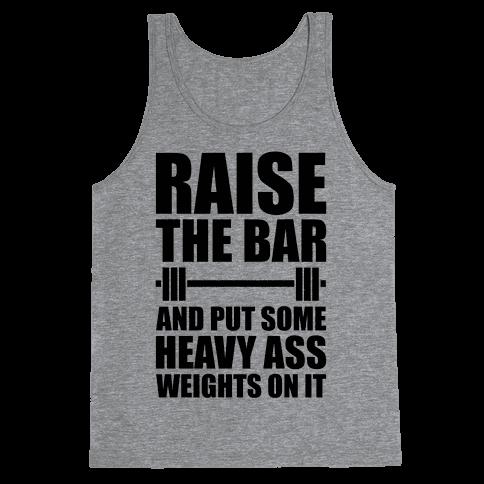 Raise The Bar Tank Top
