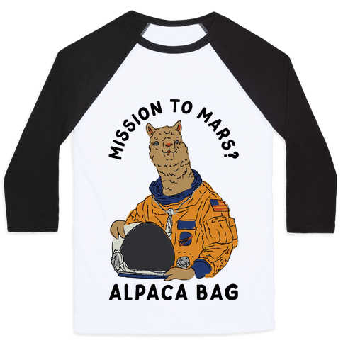 Mission to Mars Alpaca Bag Baseball Tee