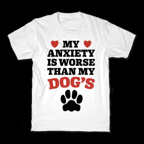 Dog Anxiety Kids T-Shirt