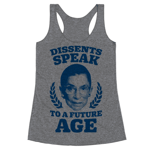 Dissents Speak To A Future Age Racerback Tank Top
