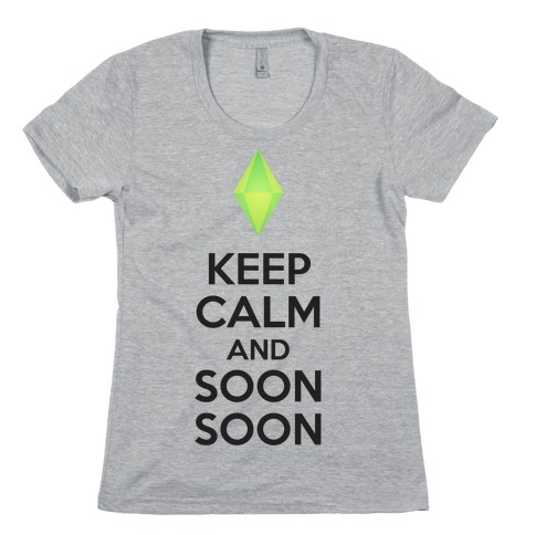 Soon Soon Womens T-Shirt