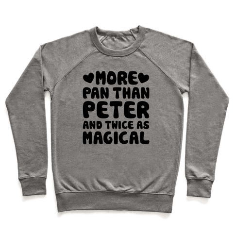 More Pan Than Peter And Twice As Magical Pullover