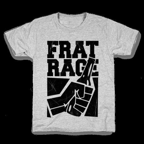 Frat Rage Kids T-Shirt