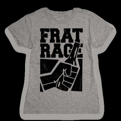 Frat Rage Womens T-Shirt