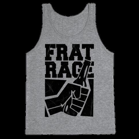 Frat Rage Tank Top