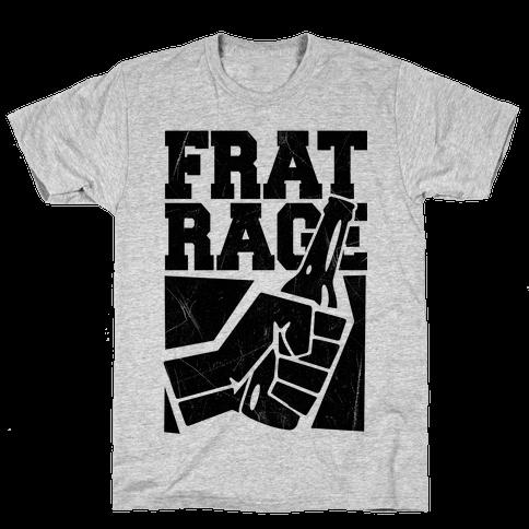 Frat Rage Mens T-Shirt