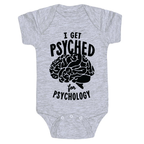 I'm Psyched for Psychology Baby Onesy
