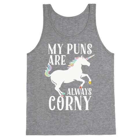 My Puns are Always Corny Tank Top