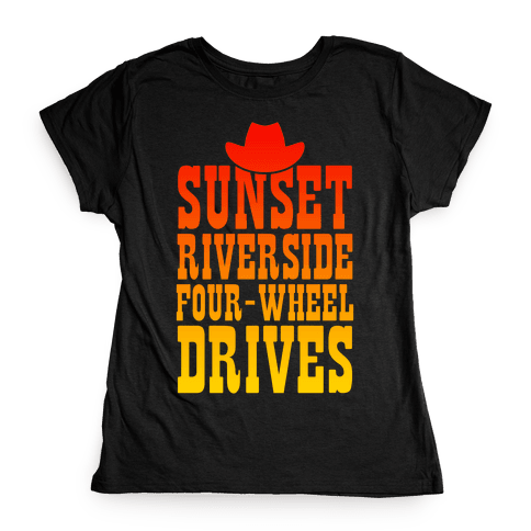 Sunset Riverside Four Wheel Drives Womens T-Shirt