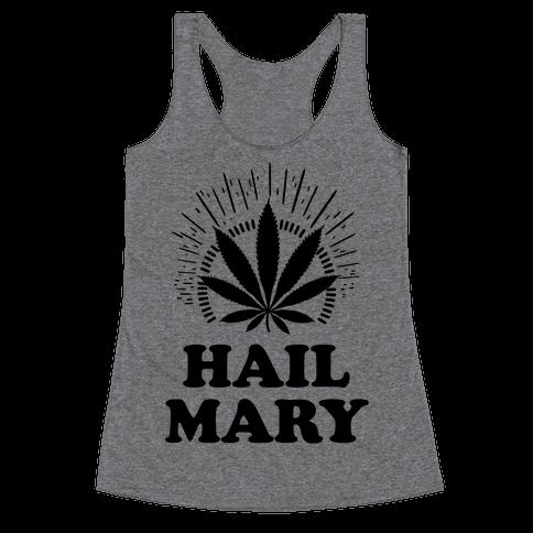Hail Mary Racerback Tank Top