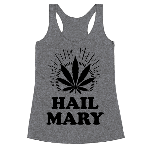 Hail Mary Racerback Tank Top