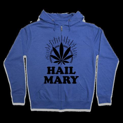 Hail Mary Zip Hoodie
