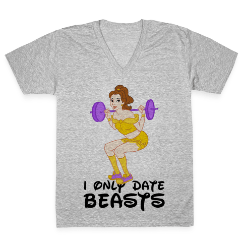 I Only Date Beasts Parody V-Neck Tee Shirt