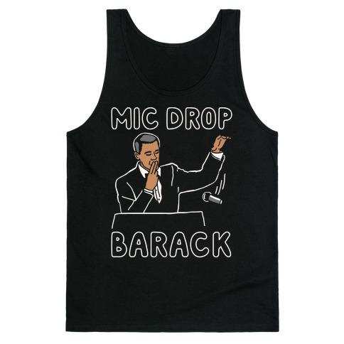 Mic Drop Barack Tank Top