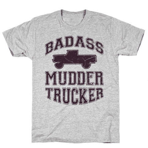 Badass Mudder Trucker Mens T-Shirt