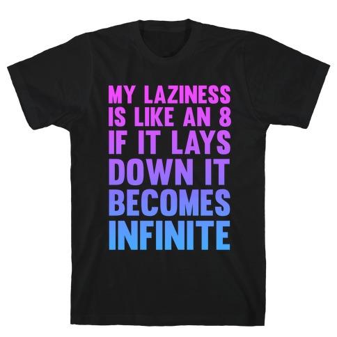 Infinite Laziness T-Shirt