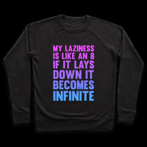 Infinite Laziness Pullover