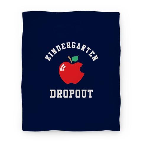 Kindergarten Dropout Blanket