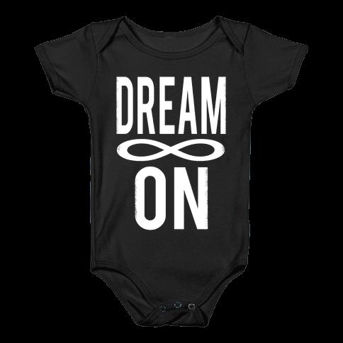 Dream On- Infinity Baby Onesy