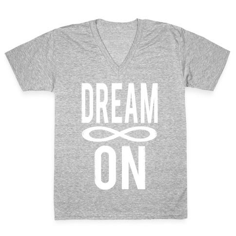 Dream On- Infinity V-Neck Tee Shirt