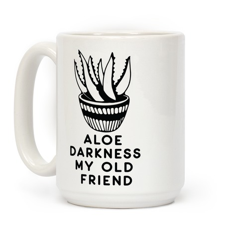 Aloe Darkness My Old Friend Coffee Mug