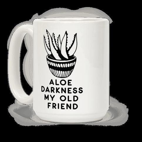 Aloe Darkness My Old Friend Coffee Mug
