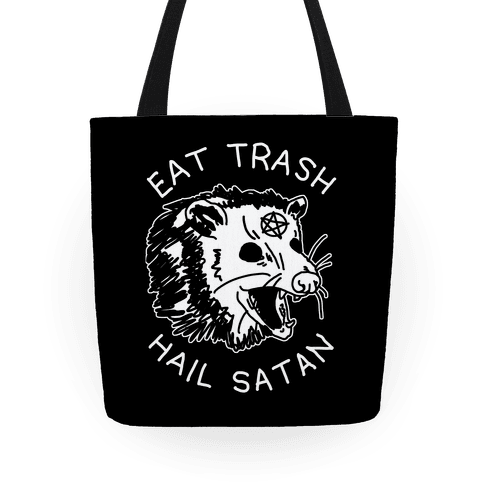 Eat Trash Hail Satan Possum Tote