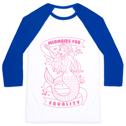 Mermaids For Equality Baseball Tee