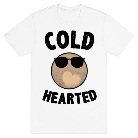 Cold Hearted Pluto Mens T-Shirt