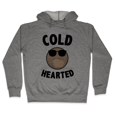 Cold Hearted Pluto Hooded Sweatshirt