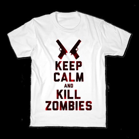 Keep Calm and Kill Zombies Kids T-Shirt