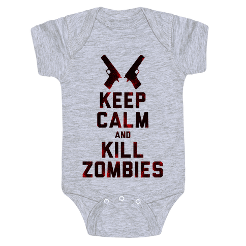 Keep Calm and Kill Zombies Baby Onesy