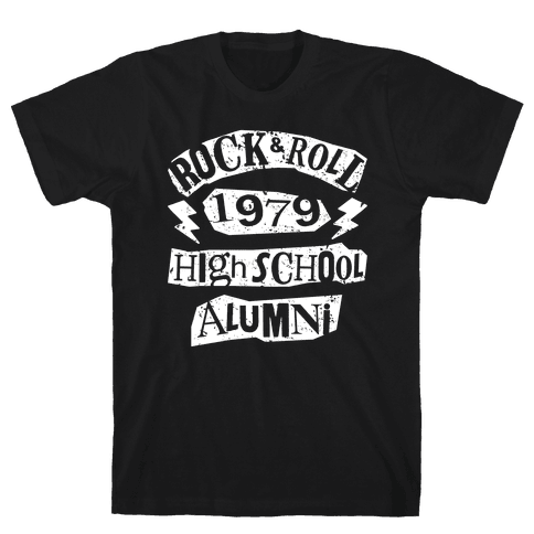 Rock And Roll High School Alumni Mens T-Shirt