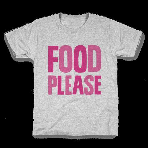Food Please Kids T-Shirt