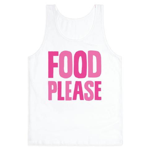 Food Please Tank Top