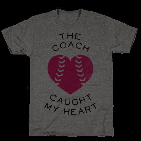 The Coach Caught My Heart (Baseball Tee) Mens T-Shirt