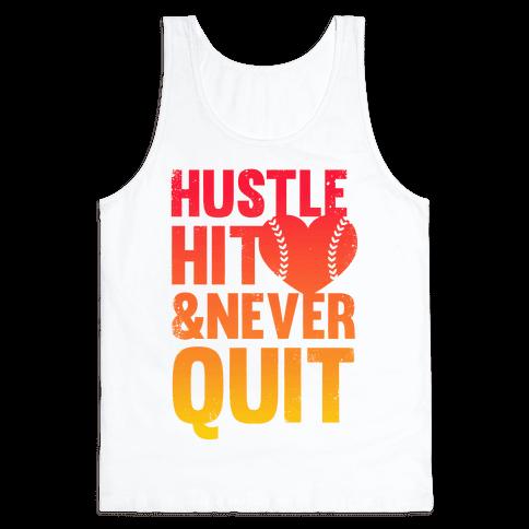 Hustle Hit & Never Quit Tank Top