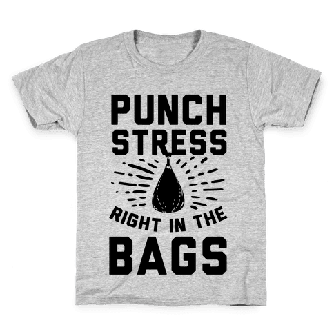 Punch Stress in The Bags! Kids T-Shirt